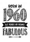 verjaardagskaart-born-in-1960-60-years-of-being-fabulous